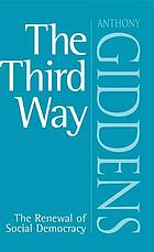 The third way the renewal of social democracy