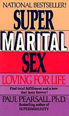Super marital sex : loving for life