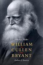 William Cullen Bryant : author of America