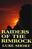Raiders of the rimrock
