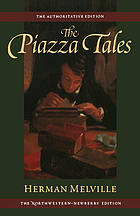 The piazza tales : and other prose pieces, 1839-1860