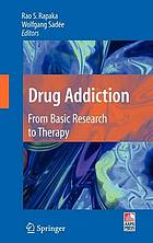 Drug addiction from basic research to therapy