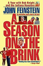 A season on the brink : a year with Bob Knight and the Indiana Hoosiers