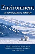 Environment : an interdisciplinary anthology
