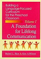 Building a language-focused curriculum for the preschool classroomBuilding a language-focused curriculum for the preschool classroom