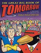 The great big book of Tomorrow : a treasury of cartoons