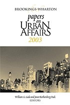 Brookings-Wharton papers on urban affairs, 2003
