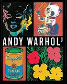 Andy Warhol, 1928-1987 : works from the collections of José Mugrabi and an Isle of Man company