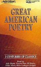 Great American poetry 3 centuries of classics