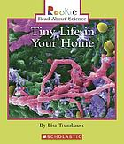 Tiny life in your home
