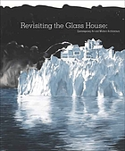 Revisiting the glass house : contemporary art and modern architecture