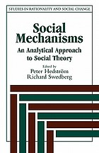 Social mechanisms : an analytical approach to social theory