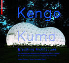 Kengo Kuma : breathing architecture : the teahouse of the Museum of Applied Arts Frankfurt