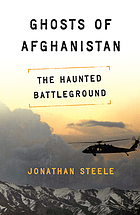 Ghosts of Afghanistan : hard truths and foreign myths