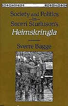 Society and politics in Snorri Sturluson's Heimskringla