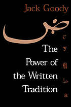 The power of the written tradition