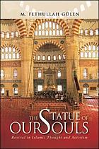 The statue of our souls : revival in Islamic thought and activism