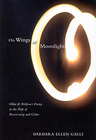 On wings of moonlight Elliot R. Wolfson's poetry in the path of Rosenzweig and Celan