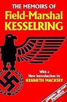 The memoirs of Field-Marshal Kesselring