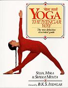 Yoga : the Iyengar way