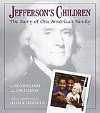 Jefferson's children : the story of one American family