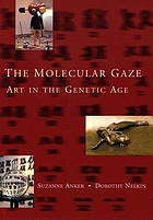 The molecular gaze : art in the genetic age