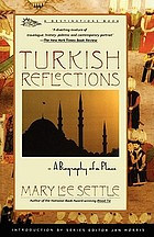Turkish reflections : a biography of a place