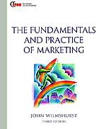 The fundamentals and practice of marketing