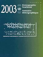 Demographic yearbook, 2003 : annuaire démographique