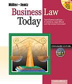 Business law today : standard edition : text & summarized case--e-commerce, legal, ethical, and international environment