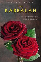 The Kabbalah: the essential texts from the Zohar