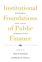 Institutional foundations of public finance : economic and legal perspectives