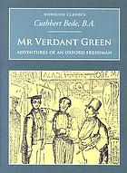Mr Verdant Green : adventures of an Oxford freshman
