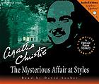 The mysterious affair at Styles : a Hercule Poirot mystery