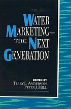 Water marketing, the next generation