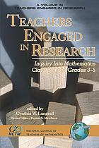 Teachers engaged in research : inquiry into mathematics classrooms, grades pre-k-2