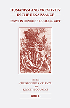 Humanism and creativity in the Renaissance : essays in honor of Ronald G. Witt