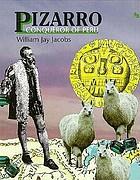 Pizarro, conqueror of Peru