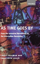 As time goes by : from the industrial revolutions to the information revolution