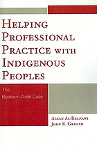 Helping professional practice with indigenous peoples : the Bedouin-Arab case