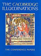 The Cambridge illuminations : the conference papers