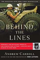 Behind the lines : powerful and revealing American and foreign war letters--and one man's search to find them