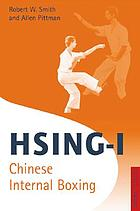 Hsing-i : Chinese internal boxing