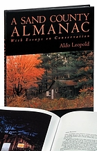 A Sand County almanac. With other essays on conservation from Round River