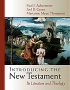 Introducing the New Testament : its literature and theology