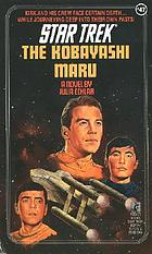 Star Trek : The Kobayashi Maru