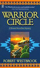 Warrior Circle : a Howard Moon Deer mystery