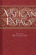 Encyclopedia of the Vatican and papacy