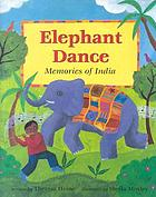 Elephant dance : memories of India
