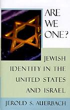 Are we one? : Jewish identity in the United States and Israel